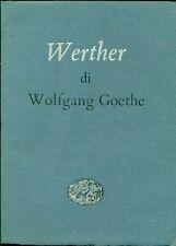 GOETHE -I dolori del giovane Werther. Einaudi 1952
