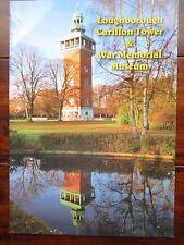 Loughborough Carillon & War Memorial Booklet Built to Commemorate The Ww1 Fallen