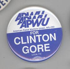 1992 APWU Bill Clinton AL GORE Political PIN Button OHIO Postal Workers POST