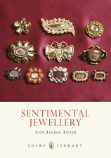 Sentimental Jewellery (The Shire Book), Luthi, Anne Louise, Good Condition Book,