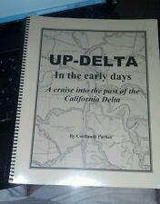 UP-DELTA In the early days -Reference/California Delta History