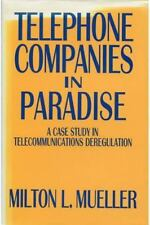 Telephone Companies in Paradise: A Case Study in Telecommunications-ExLibrary