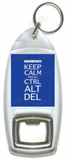 Keep Calm And Press CTRL ALT DEL – Bottle Opener