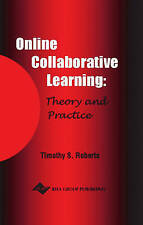 NEW Online Collaborative Learning: Theory and Practice by Tim S. Roberts