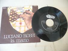"""LUCIANO ROSSI"""" LA MANO- disco 45 giri ARISTON Italy 1977"""" PERFETTO"""