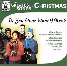 Do You Hear What I Hear? : Greatest Songs Christmas: Do You Hear Wh CD