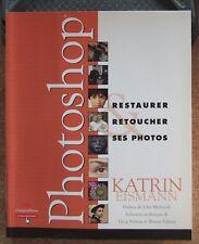 PHOTOSHOP : RESTAURER RETOUCHER SES PHOTOS - PHOTOGRAPHIE - K.  EISMANN