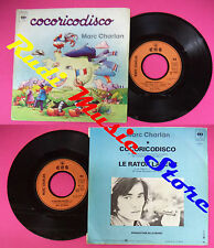 LP 45 7''MARC CHARLAN Cocoricodisco Le raton laveur 1978 france CBS no cd mc dvd