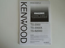 KENWOOD TS-2000 (FRENCH) (GENUINE MANUAL ONLY)............RADIO_TRADER_IRELAND.