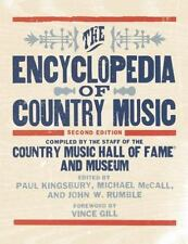 THE ENCYCLOPEDIA OF COUNTRY MUSIC - COUNTRY MUSIC HALL OF FAME AND MUSEUM (COM)/