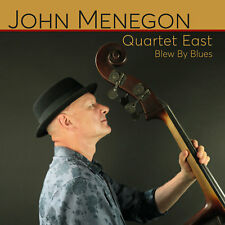 John Menegon: Quartet East: Blew by Blues (CD, 2017) - Ships within 12 hours!!!