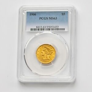 1906 PCGS MS63 USA $5.00 Half Eagle Gold Coin