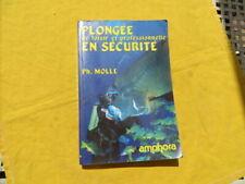 Plongée de loisir et professionnelle en sécurité - Molle - 1997