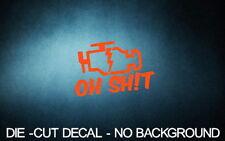 "CEL Oh Sh!t 4"" ORANGE Vinyl Sticker Decal Car truck 4x4 jdm racing buy 2+Free"