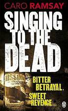Singing to the Dead, Ramsay, Caro, Good Book