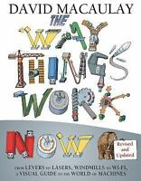 The Way Things Work Now (Hardback or Cased Book)