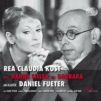 Rea Claudia Kost - Rea Claudia Kost sings Hanns Eisler and Barbara [CD]