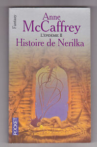 L'épidémie 2 Histoire de Nerilka Anne McCAFFREY
