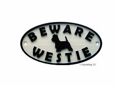 Westie & Motif Beware Of The Dog Sign - House Garden Plaque - White/Black