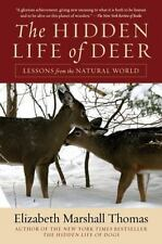 The Hidden Life Of Deer: Lessons From The Natural World: By Elizabeth Marshal...
