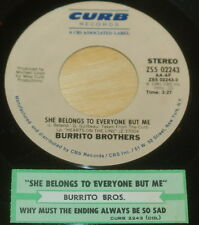Burrito Brothers 45 She Belongs To Everyone But Me/Why Must the Ending Always Be