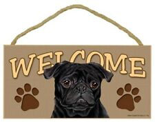 """Welcome Black Pug Dog Sign W/Paw Print 10""""x5"""" Great Gift New Wood Plaque 539"""