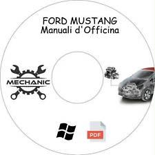 FORD MUSTANG - Guida Manuali d'Officina - Riparazione e Manutenzione!