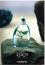 """Publicité Advertising 1998 Eau de Toilette """"Eau d' Eden"""" cacharel"""