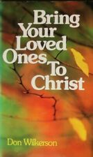 Bring Your Loved Ones to Christ, Wilkerson, Don, Very Good Book