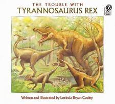 The Trouble with Tyrannosaurus Rex by Cauley, Lorinda Bryan