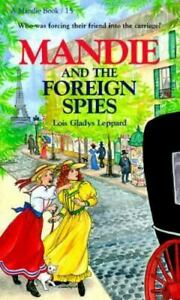 Mandie and the Foreign Spies by Lois Gladys Leppard