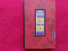 HERZENSBRECHER--bewegender geheimnisvoller sensibler LIEBES-ROMAN--ALICE HOFFMAN
