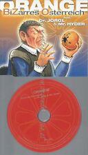 CD--BIZARRES OESTERREICH --DR JÖRGL & MISTER HYDER --- ORANGE