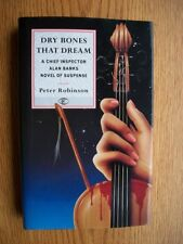 Peter Robinson Dry Bones that Dream 1st UK HC SIGNED