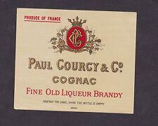 Ancienne étiquette Alcool France  BN16700 Cognac Paul Courcy