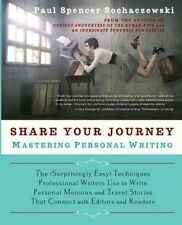 Share Your Journey Mastering Personal Writing (Surprisingly by Sochaczewski Paul