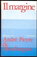 DE MANDIARGUES Andrè Pieyre (Parigi 1909-1991), Il margine