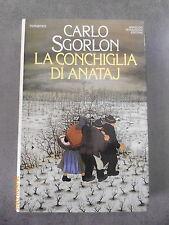CARLO SGORLON - LA CONCHIGLIA DI ANATAJ - MONDADORI - OFFERTA!
