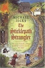 A Medieval West Country Mystery: The Sticklepath Strangler Bk. 12 by Michael...