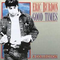 Eric Burdon Good times-A collection (1992) [CD]