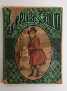 """RARE ANTIQUE 1881 BOOK """"APPLES OF GOLD"""" AMERICAN TRACT SOCIETY VOL. X"""