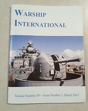 WARSHIP INTERNATIONAL Volume #50 - Issue #1, March 2013....A