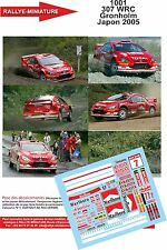 DECALS 1/32 REF 1001 PEUGEOT 307 WRC GRONHOLM RALLY JAPAN 2005 RALLY