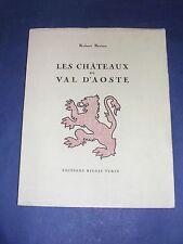 Vallée d'Aoste ItalieLes Châteaux de la Vallée d'Aoste Berton 1952 bel exemplair