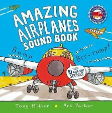 Amazing Airplanes Sound Book: A Very Noisy Book (Board Book)