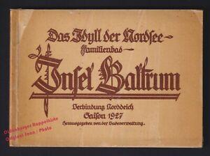 Das Idyll der Nordsee: Familienbad BALTRUM  Saison 1927   - Badeverwaltung (Hrsg