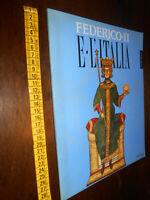 LIBRO: Federico II e l'Italia Percorsi luoghi segni e strumenti Catalogo mostra