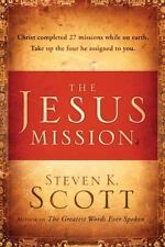 The Jesus Mission : Christ Completed Twenty-Seven Missions While on Earth - Take