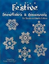 Festive Snowflakes & Ornaments for Needle and Shuttle Tatters
