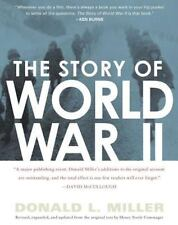 The Story of World War II by Henry Steele Commager and Donald L. Miller...